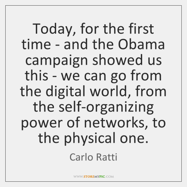 Today, for the first time - and the Obama campaign showed us ...