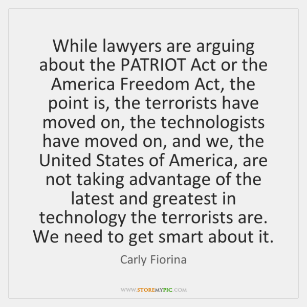 While lawyers are arguing about the PATRIOT Act or the America Freedom ...
