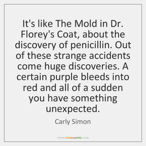It's like The Mold in Dr. Florey's Coat, about the discovery of ...