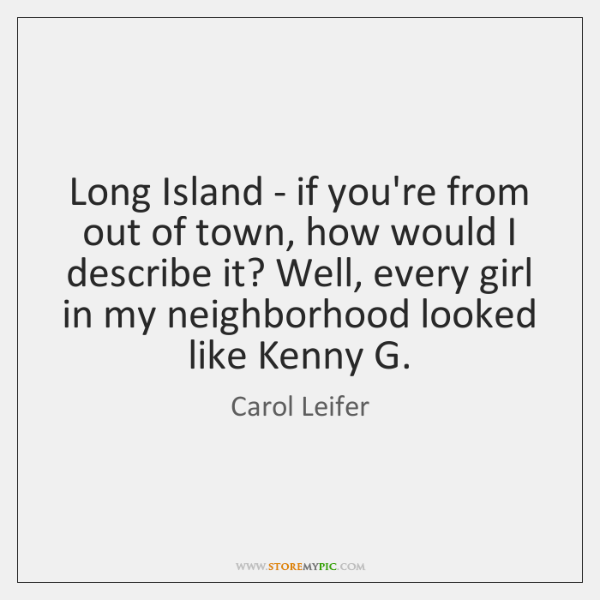 Long Island - if you're from out of town, how would I ...