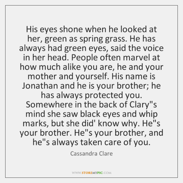 His eyes shone when he looked at her, green as spring grass. ...