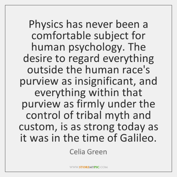 Physics has never been a comfortable subject for human psychology. The desire ...