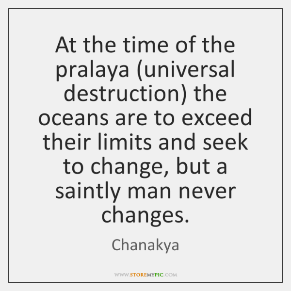 At the time of the pralaya (universal destruction) the oceans are to ...