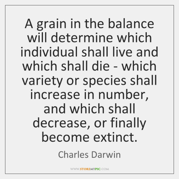 A grain in the balance will determine which individual shall live and ...