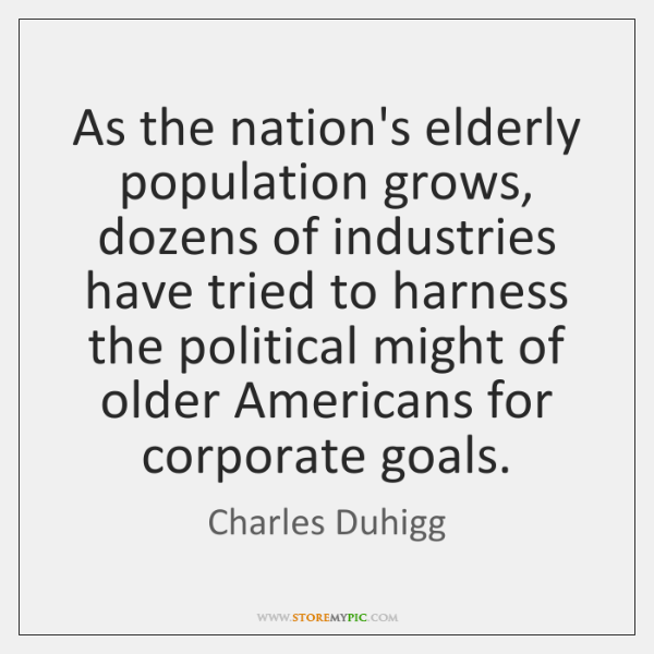 As the nation's elderly population grows, dozens of industries have tried to ...