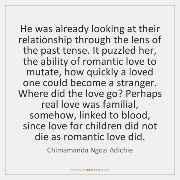 He was already looking at their relationship through the lens of the ...