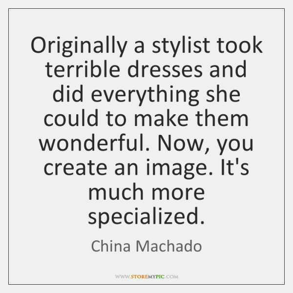 Originally a stylist took terrible dresses and did everything she could to ...