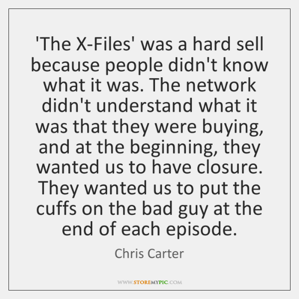 'The X-Files' was a hard sell because people didn't know what it ...
