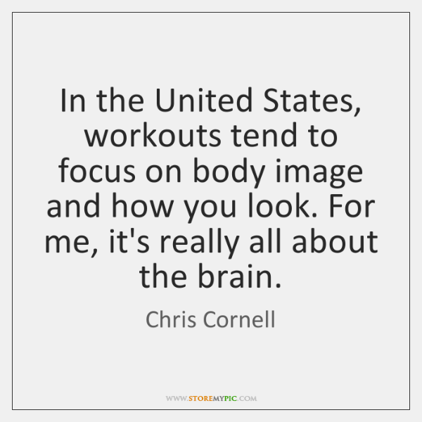 In the United States, workouts tend to focus on body image and ...