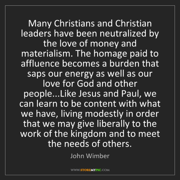 John Wimber: Many Christians and Christian leaders have been neutralized...