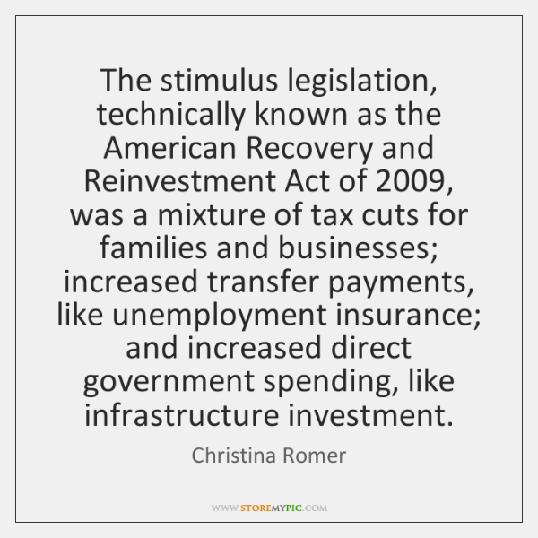 The stimulus legislation, technically known as the American Recovery and Reinvestment Act ...