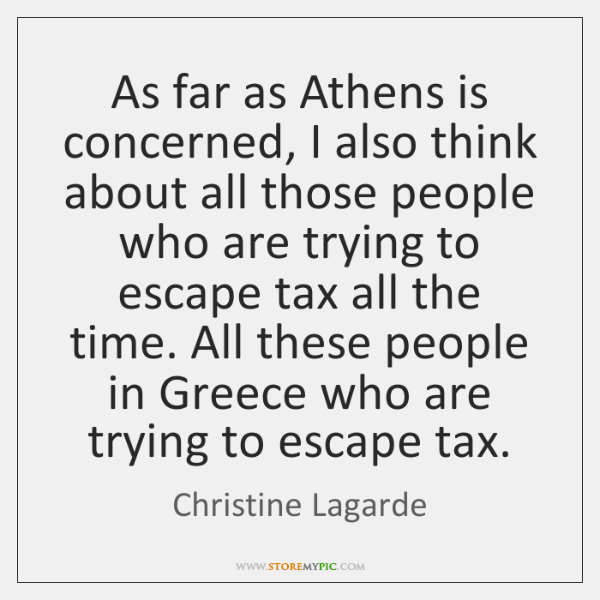 As far as Athens is concerned, I also think about all those ...