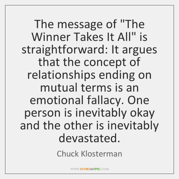 """The message of """"The Winner Takes It All"""" is straightforward: It argues ..."""