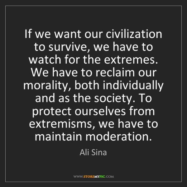 Ali Sina: If we want our civilization to survive, we have to watch...