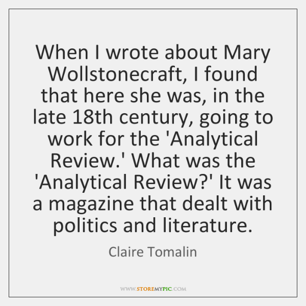 When I wrote about Mary Wollstonecraft, I found that here she was, ...
