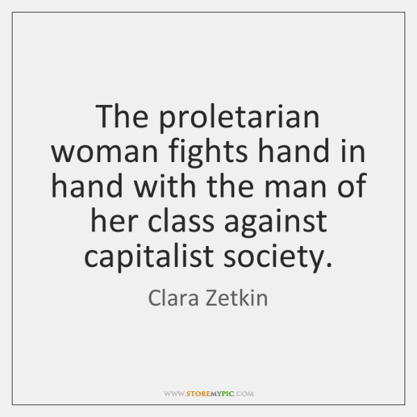 The proletarian woman fights hand in hand with the man of her ...