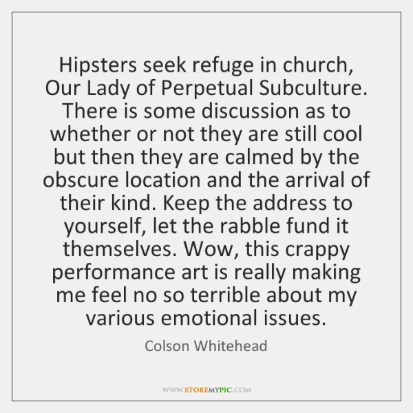 Hipsters seek refuge in church, Our Lady of Perpetual Subculture. There is ...