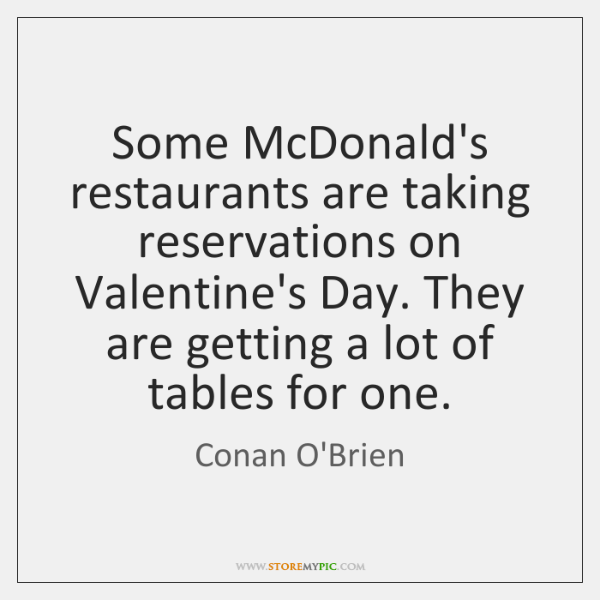 Some McDonald's restaurants are taking reservations on Valentine's Day. They are getting ...
