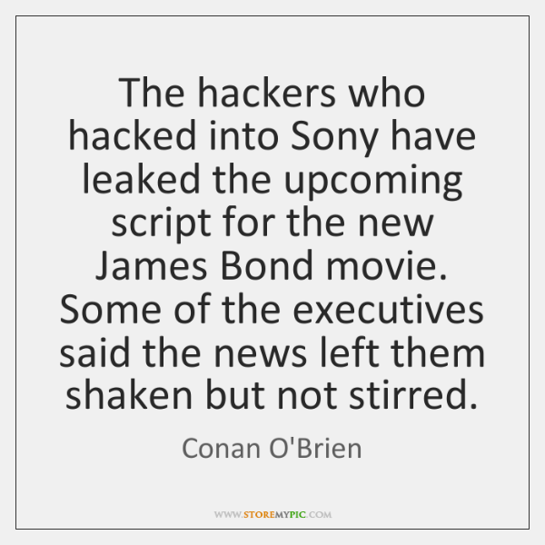 The hackers who hacked into Sony have leaked the upcoming script for ...