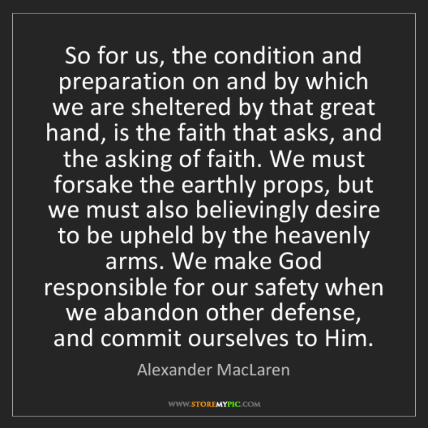 Alexander MacLaren: So for us, the condition and preparation on and by which...