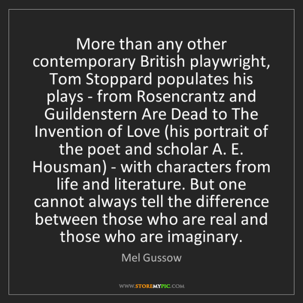 Mel Gussow: More than any other contemporary British playwright,...