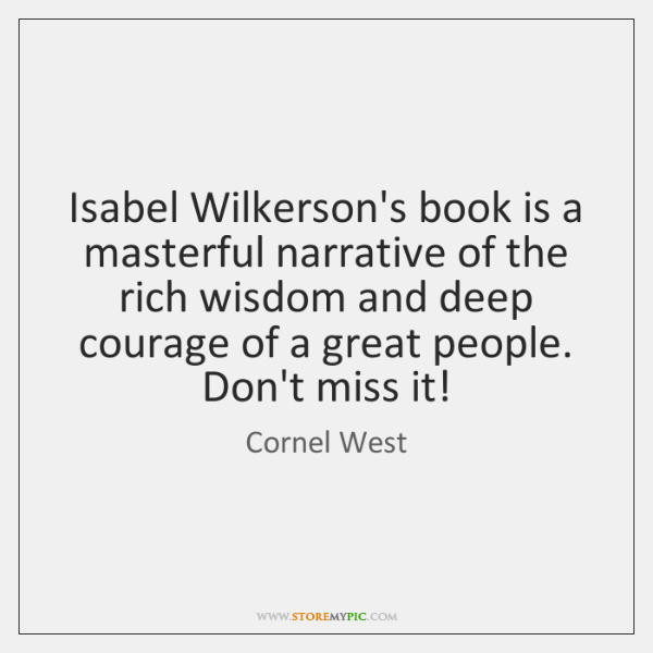 Isabel Wilkerson's book is a masterful narrative of the rich wisdom and ...