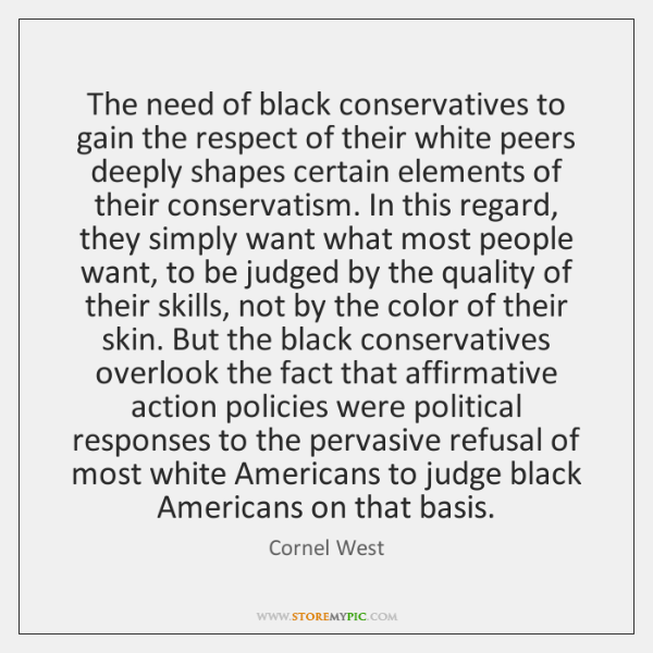 The need of black conservatives to gain the respect of their white ...
