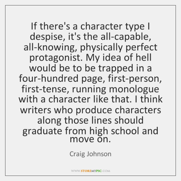 If there's a character type I despise, it's the all-capable, all-knowing, physically ...