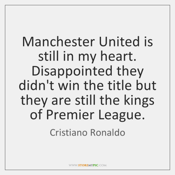 Manchester United is still in my heart. Disappointed they didn't win the ...