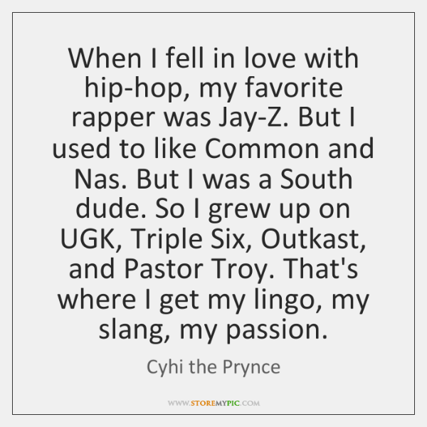 When I fell in love with hip-hop, my favorite rapper was Jay-Z. ...
