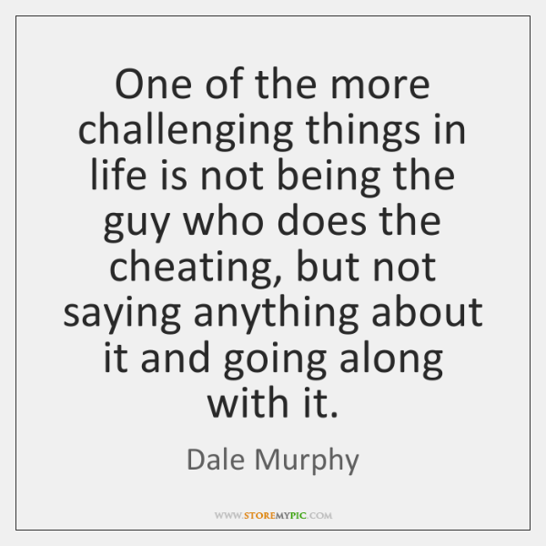 One of the more challenging things in life is not being the ...