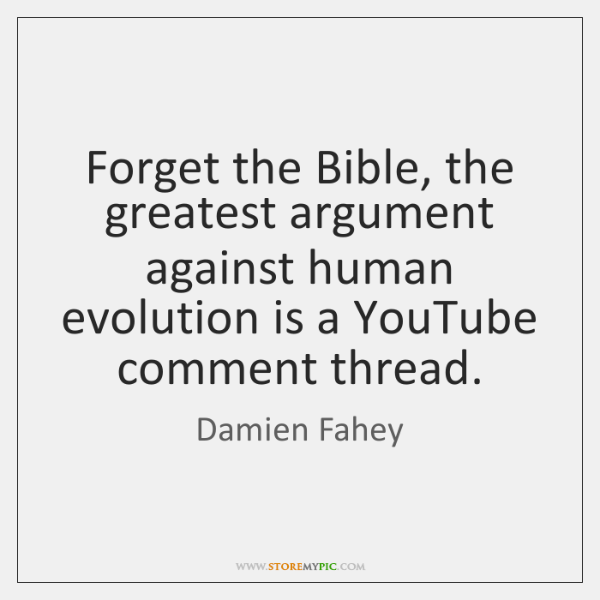 Forget the Bible, the greatest argument against human evolution is a YouTube ...