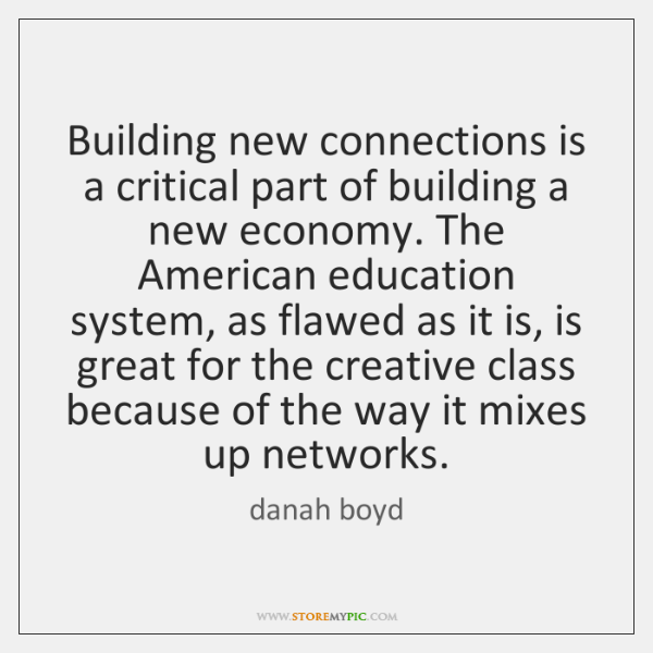 Building new connections is a critical part of building a new economy. ...