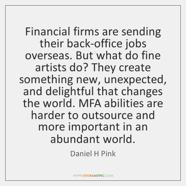 Financial firms are sending their back-office jobs overseas. But what do fine ...