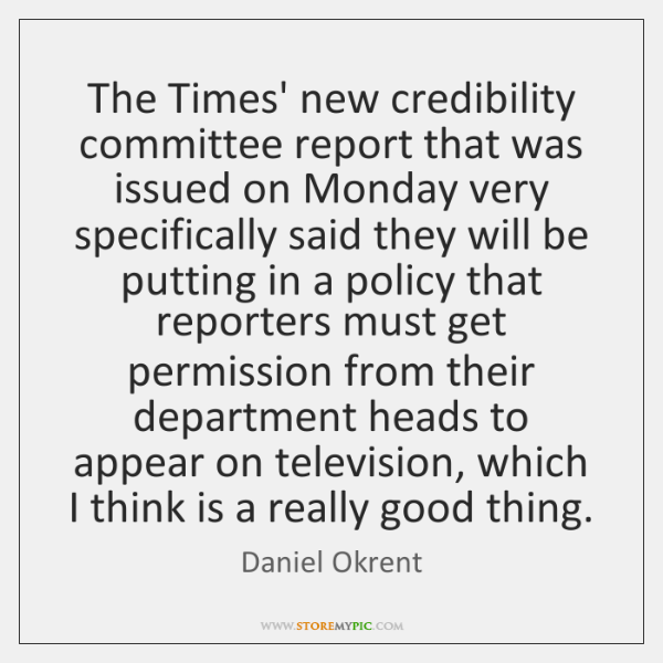 The Times' new credibility committee report that was issued on Monday very ...