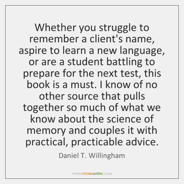 Whether you struggle to remember a client's name, aspire to learn a ...