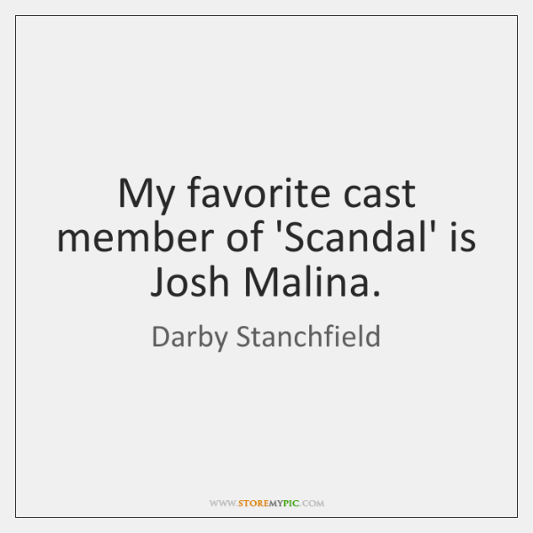 My favorite cast member of 'Scandal' is Josh Malina.