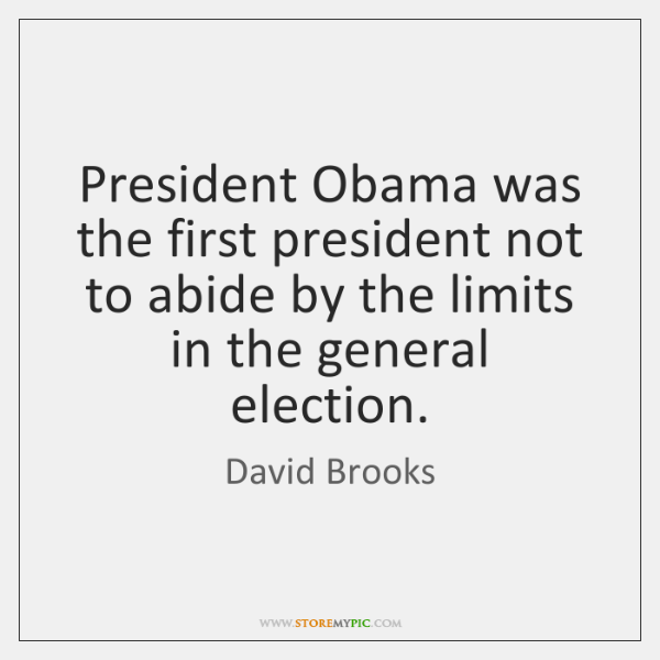 President Obama was the first president not to abide by the limits ...