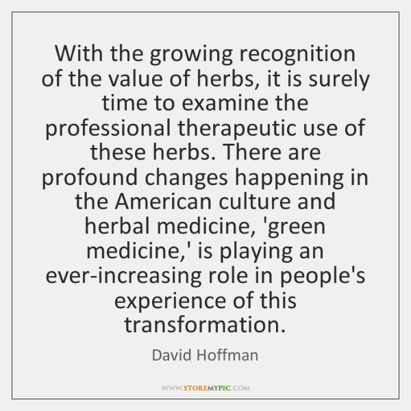 With the growing recognition of the value of herbs, it is surely ...
