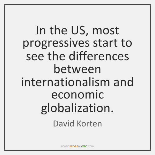 In the US, most progressives start to see the differences between internationalism ...