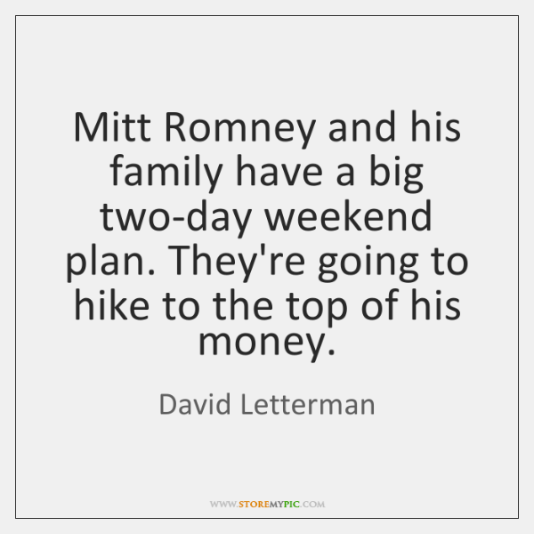 Mitt Romney and his family have a big two-day weekend plan. They're ...