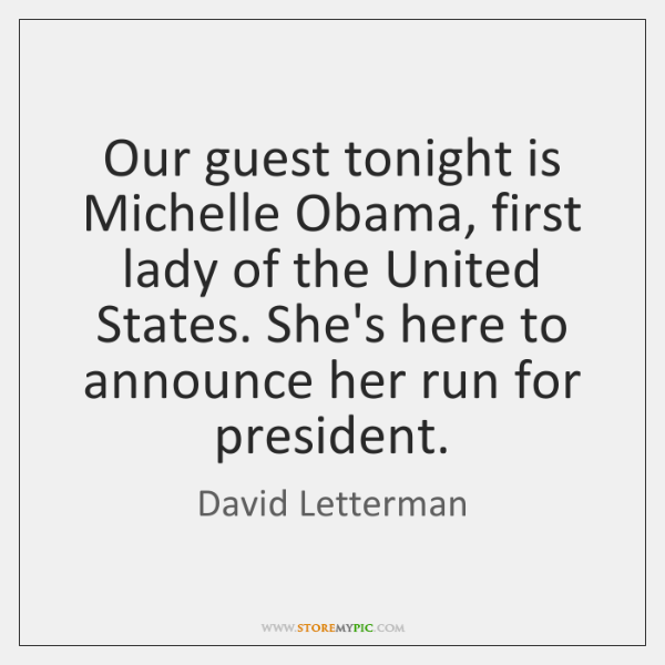 Our guest tonight is Michelle Obama, first lady of the United States. ...