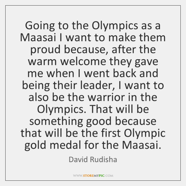 Going to the Olympics as a Maasai I want to make them ...