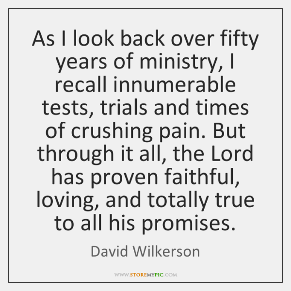 As I look back over fifty years of ministry, I recall innumerable ...