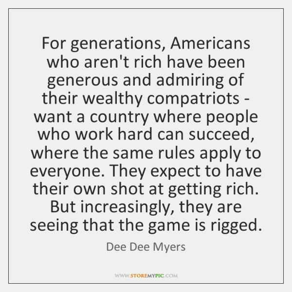 For generations, Americans who aren't rich have been generous and admiring of ...