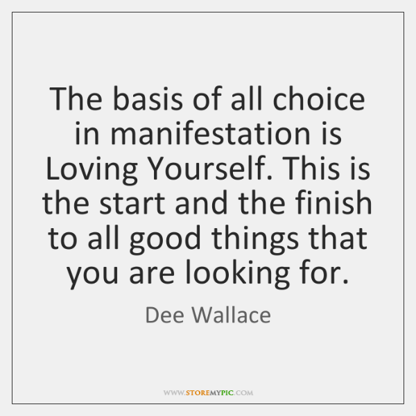 The basis of all choice in manifestation is Loving Yourself. This is ...