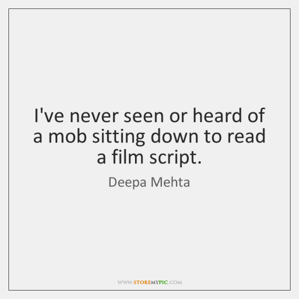 I've never seen or heard of a mob sitting down to read ...