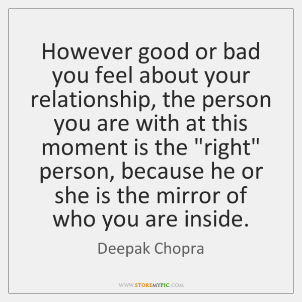However good or bad you feel about your relationship, the person you ...