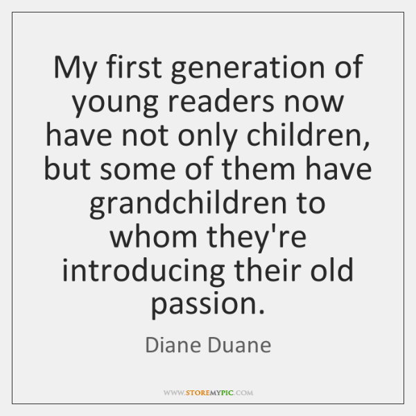 My first generation of young readers now have not only children, but ...