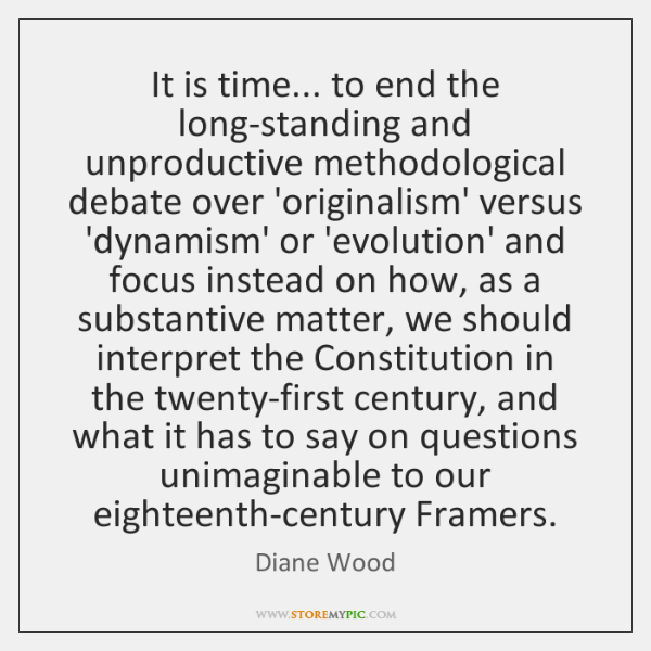 It is time... to end the long-standing and unproductive methodological debate over ...